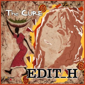 Cover der Single THE CURE von Edit_H
